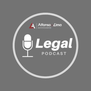 Podcast Legal - Affonso e Lima Advogados - Somos especialistas em Direito Digital e auxiliamos Influencers, Youtubers e outras pessoas e empresas em todas as suas necessidades jurídicas.